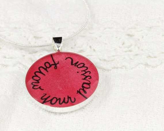 Follow Your Passion Quote Necklace - Unique Inspirational Jewelry, Graduation Gift for Her, Handmade Resin Pendant, Red