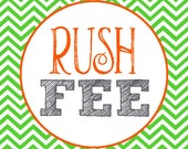 Rush Fee - Receive Your Order Same Day or Within 24 Hours