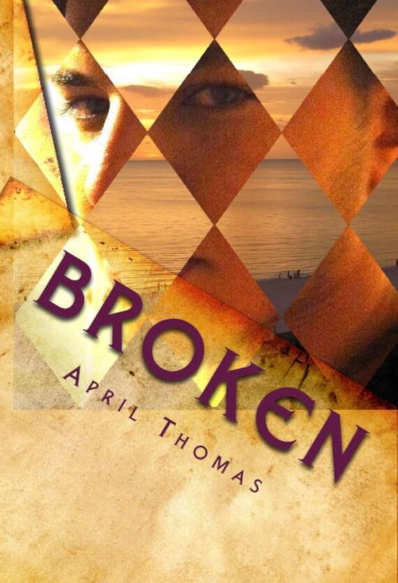 Broken (Autographed)