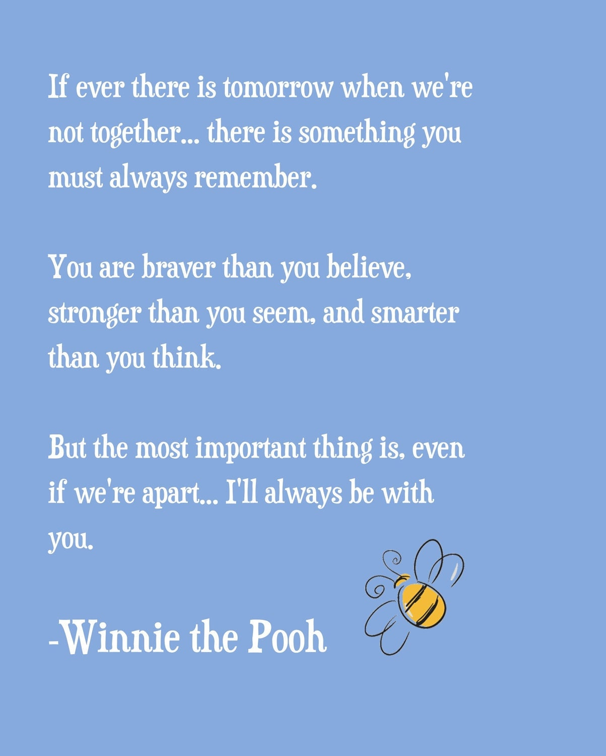 Winnie The Pooh Quote If Ever There Is A Tomorrow: Winnie The Pooh Quote Print By Ajsterrett On Etsy