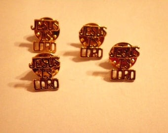 4 Vintage Goldplated Jesus Is Lord Pins