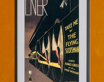 Take Me By The Flying Scotsman, LNER Railway Travel Poster 1932 - 8.5x11 Poster Print - also available in 13x19 - see listing details
