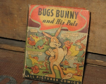1945 Bugs Bunny and His Pals Better Little Book