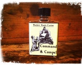 Command and Compel Oil  - Hoodoo - Conjure - Witchcraft - Wicca - Voodoo - Occult - Magic - Anointing - Oils