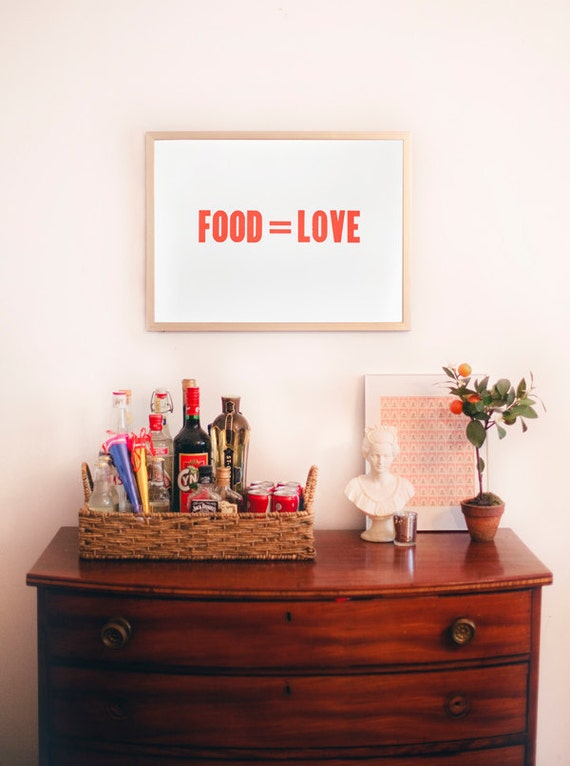 Food Equals Love 18 by 24 Letterpress Poster