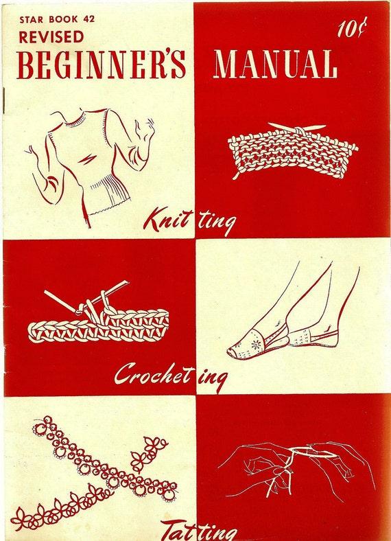 Vintage 1946 American Thread Co Star Book 42 Revised Beginners Manual Crochet Knit Tat Patterns ORIGINAL PATTERN