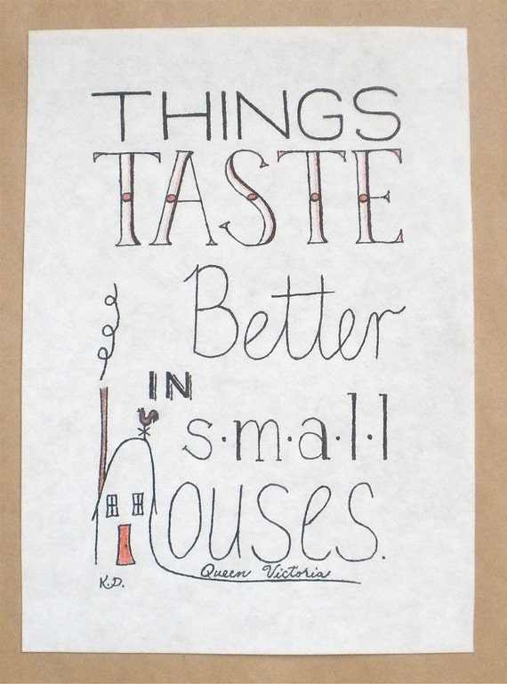 Small Houses Hand Lettered Typography Quote