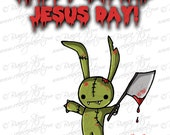 Easter Card - Zombie Bunny - Happy Zombie Jesus Day - ReLove Plan.et Art Print