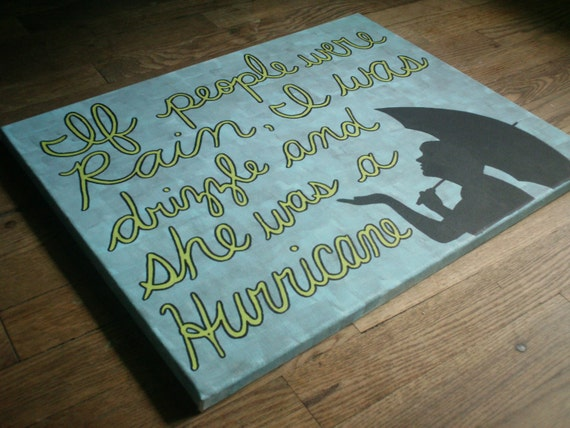 If People Were Rain... 12x16 Quote Canvas Painting