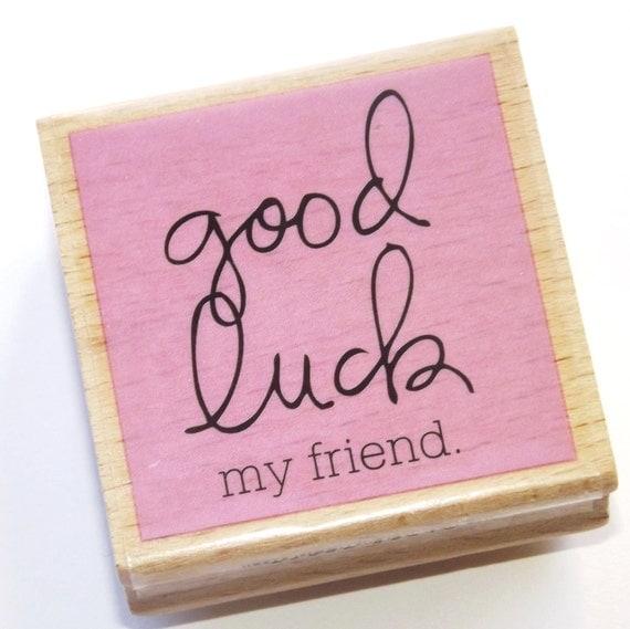 """Résultat de recherche d'images pour """"good luck friend"""""""