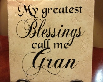 My Greatest Blessings Call Me Gran Vinyl Art Decorative Tile