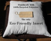 Eco Friendly Pillow Insert 16 x 16