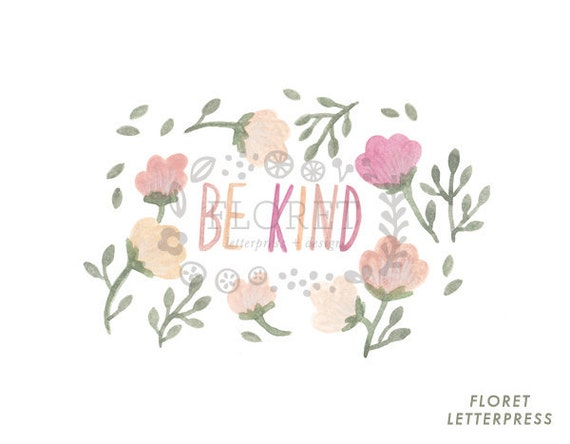 "botanical art print 5 x 7"" - be kind"