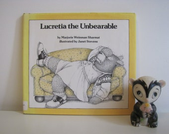 Lucretia The Unbearable by Marjorie Weinman Sharmat Illustrated by Janet Stevens 1981 Vintage Book