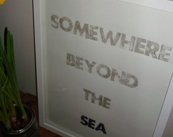 Somewhere Beyond the Sea Letterpress Print