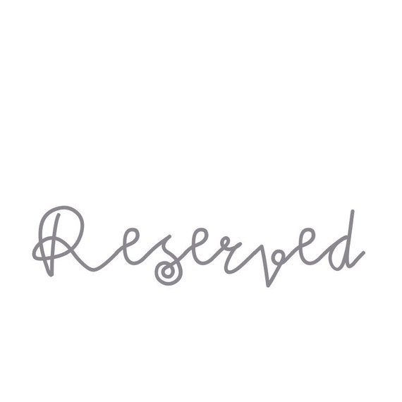 Reserved for Jenny