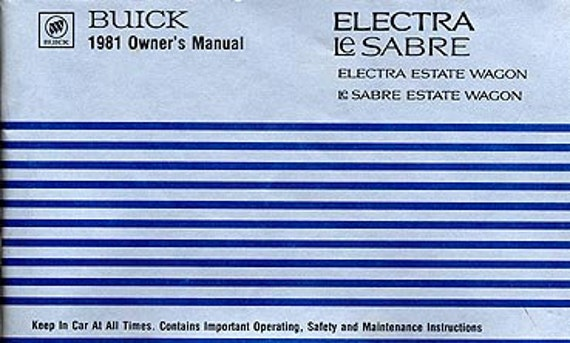 1981 Buick Electra-LeSabre Estate Wagon Owner's Manual - Le Sabre 2550339B, Electra 2550339B