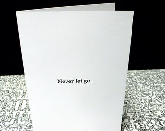 Never let go... 5x7 Greeting card by seth.
