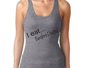 Womens I eat therefore I BURPEE  Exercise  Fitness Tank