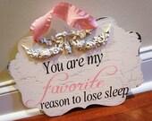 Favorite Reason to lose sleep baby girl