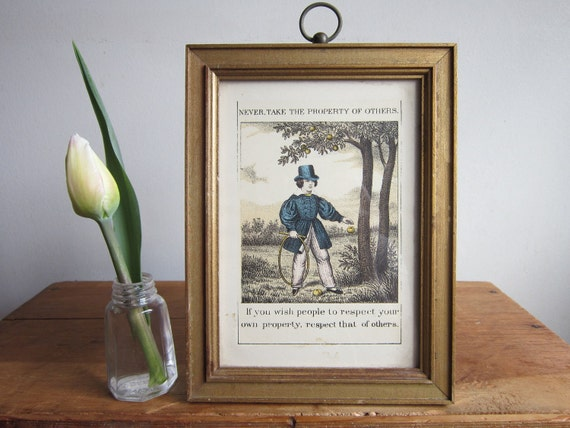 Framed Georgian Motto Print, 'Never Take The Property Of Others' Picture