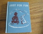 Vintage Just for Fun California State Series Reader 1954 by Guy L. Bond ect.