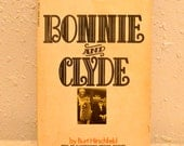 Vintage Bobbie and Clyde Paperback Book from 1968.
