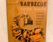 Sunset Barbecue 1950s Cookbook.  Vintage BBQ recipe book.