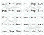 "Inspirational  Words various designs 30- round stickers - 1 1/2"" diameter"