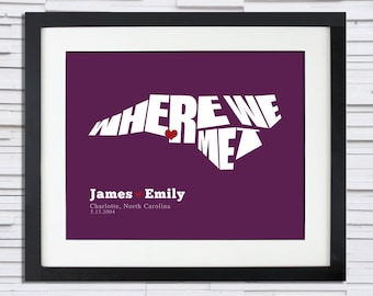 Where We Met Typography Poster, Wedding or Anniversary Gift, Date and Place, Bridal Shower Gift, State or Country, Typography Map