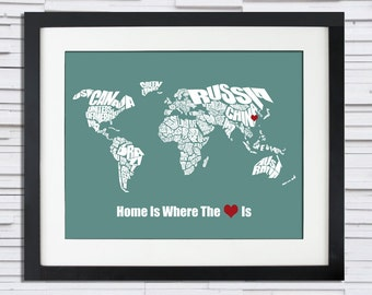 Home is Where the Heart Is - World Word Map - Perfect Christmas Gift