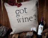 """NEW -""""Got Wine"""" hand painted textured natural cotton pillow cover - 20"""" x 20"""""""
