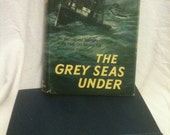 The Grey Seas Under by Farley Mowat, 1958 book.  novel story non fiction classic books novels stories 1950s