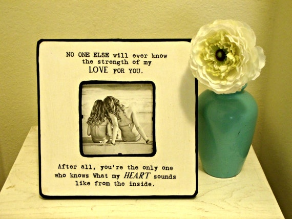 """Quote """"No one else will ever know the strength of my love for you"""" Picture Frame"""