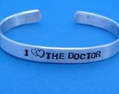 CLEARANCE - Doctor Who Inspired - I Heart Heart The Doctor - A Hand Stamped Aluminum Bracelet