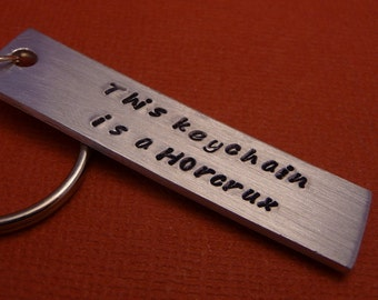 HP Inspired - This Keychain Is ... Hand Stamped Aluminum Keychain