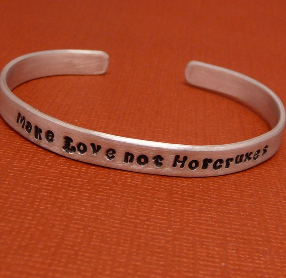 HP Inspired - Make Love Not... - A Hand Stamped Bracelet in Aluminum or Sterling Silver