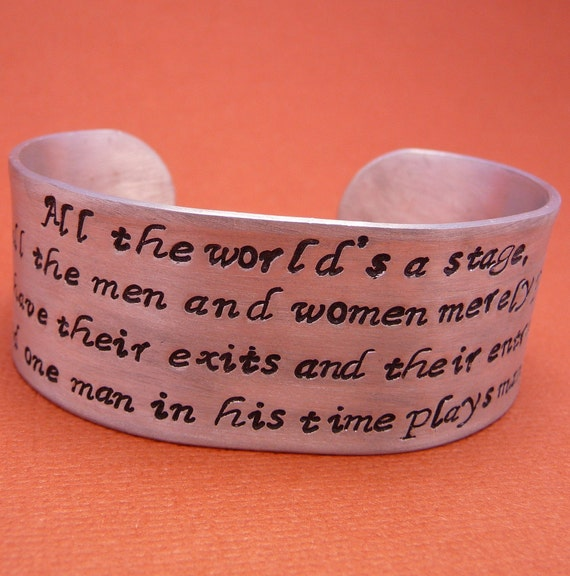 """CLEARANCE - Shakespeare Inspired - All The World's A Stage... Hand Stamped 1"""" Aluminum Cuff Bracelet"""