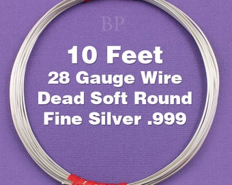 Fine Silver .999 28 Gauge Dead Soft Round Wire on Coil, Pure Silver  Wrapping Wire (10 FEET)