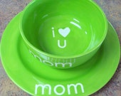 I Love Mom Plate and Bowl- Lime Green- Perfect Mother's Day Gift