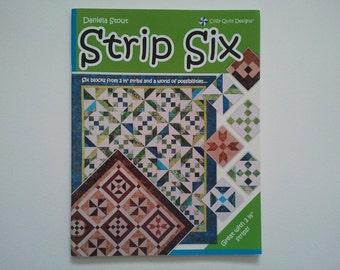 Strip Six - by Daniela Stout