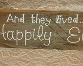And they lived Happily Ever After PAINTED