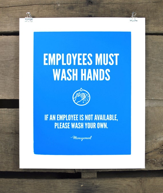 Employees Must Wash Hands screen print
