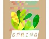 Lets Celebrate Spring, Inspirational Art Print, A3: 11.7 x 16.5, light beige background. Spring.