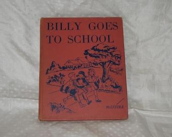 Vintage 1949 Social Studies Reader BILLY GOES to SCHOOL Color Illustrations
