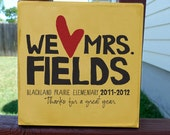 We Love our Teacher, Canvas Teacher Gift 12 x 12