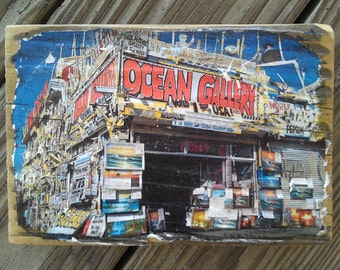 Color Photograph of Ocean Gallery located on the Boardwalk on Ocean City MD transfered onto reclaimed boardwalk wood