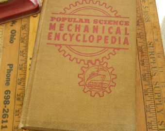 Popular Science Mechanical Encyclopedia: How It Works by Ellison Hawks c. 1941