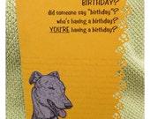 Handmade birthday card w/ greyhound  Wish the greyhound / whippet /  dog lover in your life a happy birthday