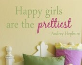 Happy Girls Are The Prettiest Quote Vinyl Wall Decal - Children/Teen Vinyl Wall Art - Vinyl Lettering